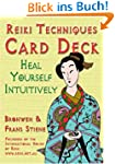 Heal Yourself Intuitively: Reiki Tech...