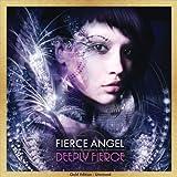 Fierce Angel Presents Deeply Fierce - Gold Edition : Unmixed