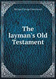 The laymans Old Testament
