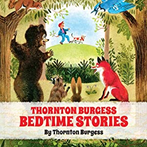 Thornton Burgess Bedtime Stories Audiobook