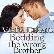 Bedding the Wrong Brother: Dalton Brothers, Book 1   Virna DePaul