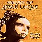 House of Sable Locks | Elizabeth Schechter