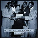 Buddy and Ella Johnson 1953-1964
