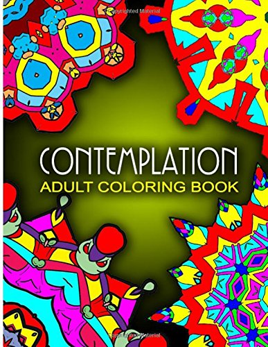 CONTEMPLATION ADULT COLORING BOOKS - Vol.9: adult coloring books best sellers stress relief: Volume 9