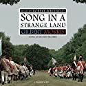 Song in a Strange Land: Liberty Bell Series, Book 2 (       UNABRIDGED) by Gilbert Morris Narrated by Robert Whitfield