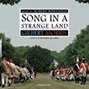 Song in a Strange Land: Liberty Bell Series, Book 2 | [Gilbert Morris]