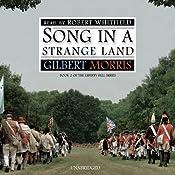 Song in a Strange Land: Liberty Bell Series, Book 2 | Gilbert Morris
