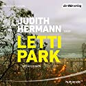 Lettipark: Erzählungen Audiobook by Judith Hermann Narrated by Judith Hermann