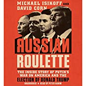 Russian Roulette | [David Corn, Michael Isikoff]