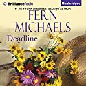Deadline: The Godmothers, Book 4 Audiobook by Fern Michaels Narrated by Natalie Ross