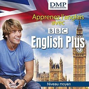 BBC English plus. Cours d'anglais - niveau moyen | Livre audio
