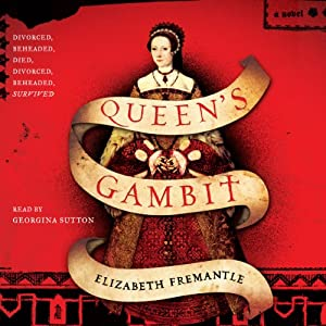 Queen's Gambit: A Novel | [Elizabeth Fremantle]
