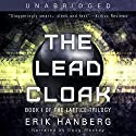 The Lead Cloak: The Lattice Trilogy, Book 1 Audiobook by Erik Hanberg Narrated by Doug Mackey