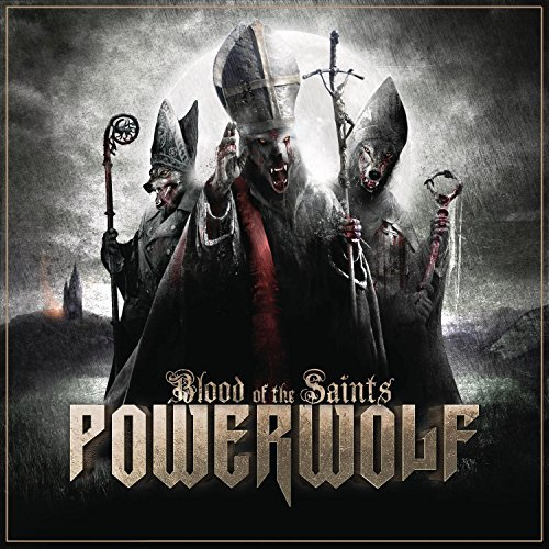 Blood of the Saints by Powerwolf (2011-08-02)