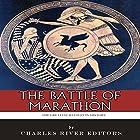 The Battle of Marathon Hörbuch von  Charles River Editors Gesprochen von: Colin Fluxman