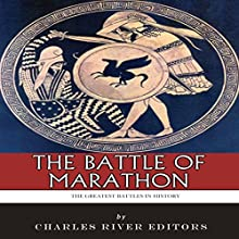 The Battle of Marathon Audiobook by  Charles River Editors Narrated by Colin Fluxman