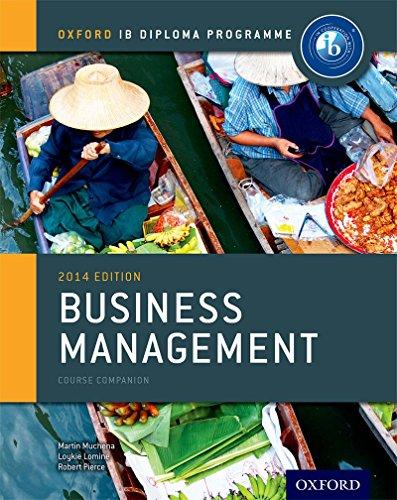 Ib course book: business management. Con espansione online. Per le Scuole superiori (Ib Course Companions)