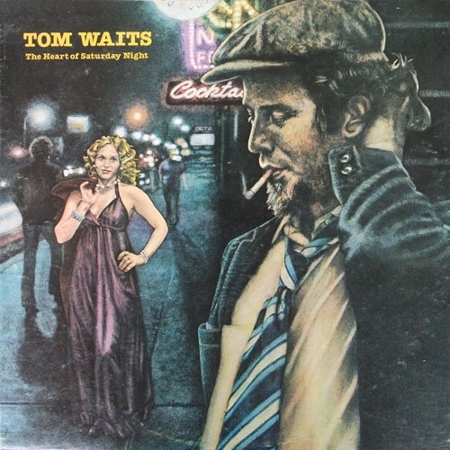 Tom Waits - The Heart Of Saturday Night Original Issue 1974 - Zortam Music