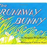The Runaway Bunny ~ Margaret Wise Brown