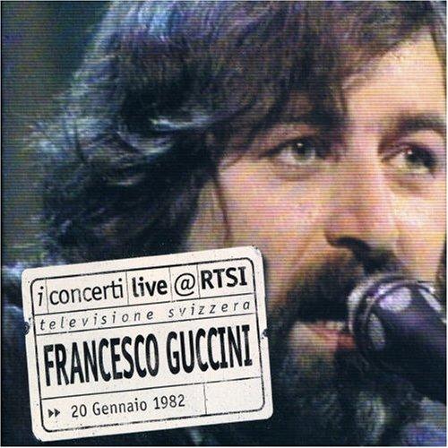 Francesco Guccini - Live @ Rtsi - Zortam Music