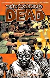 Robert Kirkman The Walking Dead Volume 20: All Out War Part 1 TP
