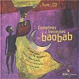 Chantal Grosléziat et Elodie Nouhen : Comptines et berceuses du baobab (1 livre + 1 CD audio)