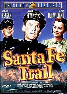 Santa Fe Trail (Errol Flynn)