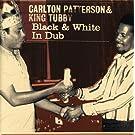 Black & White in Dub