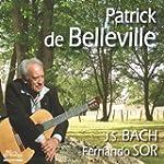 Patrick de Belleville joue J.S. BACH...