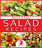 Salads To Go: Quick and Easy Salad Recipes (Salads, Salads Recipes, Salads to go, Salad Cookbook, Salads Recipes Cookbook, Salads for Weight Loss, Salad Dressing Recipes, Salad Dressing, Salad)