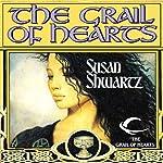 The Grail of Hearts | Susan Shwartz