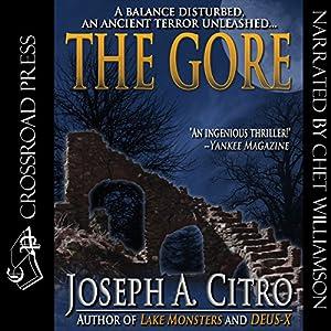 The Gore | [Joseph A. Citro]