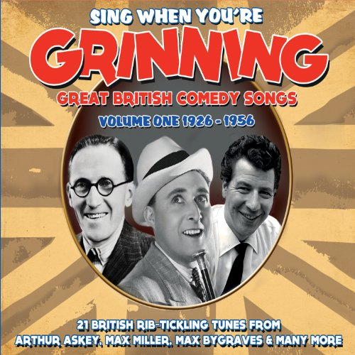 Sing When You're Grining - Vol. 1-Great British Comedy Songs 1926-56