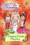 Rosie Banks Secret Kingdom: 17: Fancy Dress Party