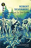 Downward to the Earth (S.F. Masterworks)