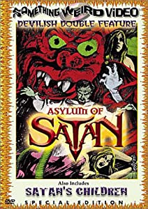 Asylum of Satan/Satan's Children