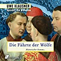 Die Fährte der Wölfe Hörbuch von Uwe Klausner Gesprochen von: Olaf Brinkmann