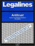 Legalines: Antitrust: Keyed to the Fifth Edition of the Pitofsky Casebook