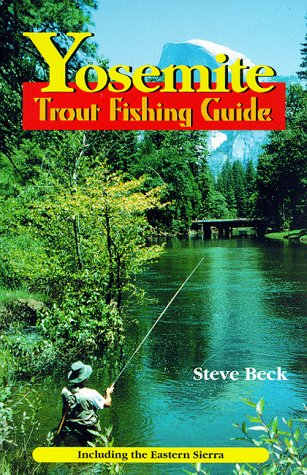 Yosemite: Trout Fishing Guide