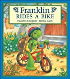 Franklin Rides a Bike (155074352X) by Bourgeois, Paulette