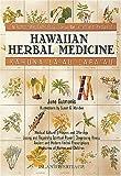 Kahuna La'au Lapa'au: Hawaiian Herbal Medicine