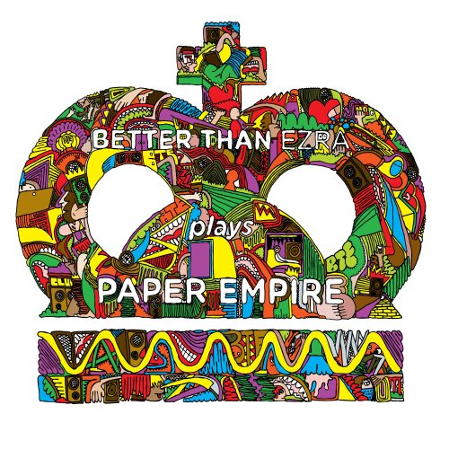 BETTER THAN EZRA - Paper Empire - Zortam Music