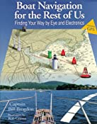 Boat Navigation for the Rest of Us: Finding Your Way by Eye and Electronics: Bill Brogdon,Rob Groves: 9780070081642: Amazon.com: Books