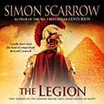 The Legion (       UNABRIDGED) by Simon Scarrow Narrated by Jonathan Keeble