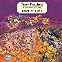 Thief of Time: Discworld, Book 26 (       UNABRIDGED) by Terry Pratchett Narrated by Stephen Briggs