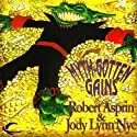 Myth Gotten Gains: Myth Adventures, Book 16 Audiobook by Robert Asprin, Jody Lynn Nye Narrated by Noah Michael Levine