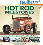 Hot Rod Milestones: America's Coolest...