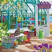 Ghostal Living: Hamptons Home & Garden Mystery Series, Book 3   Kathleen Bridge