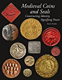 img - for Medieval Coins and Seals: Constructing Identity, Signifying Power book / textbook / text book