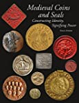 Medieval Coins and Seals: Constructin...